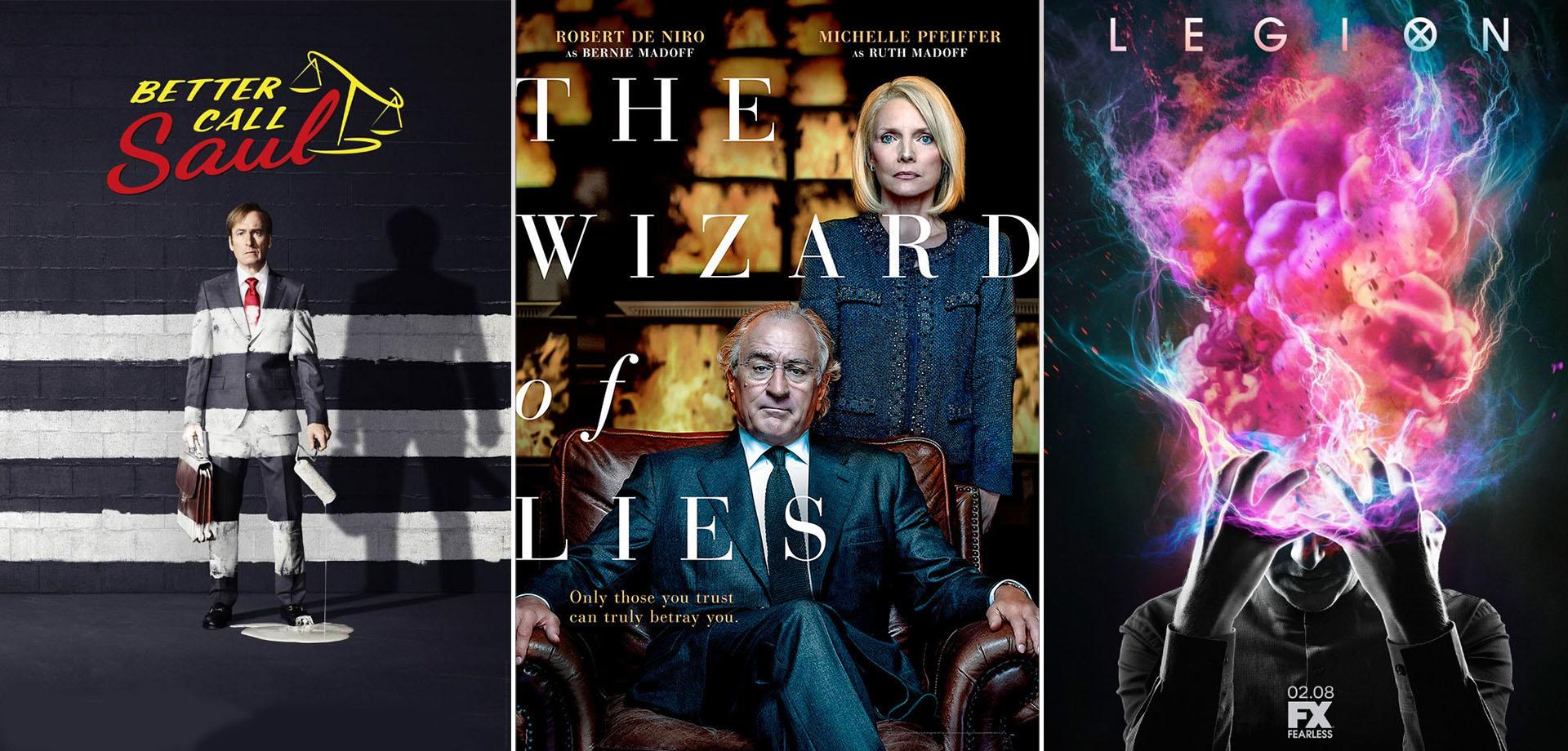 """""""Legion"""" - """"Better Call Saul"""" - """"Τhe Wizard of Lies"""""""