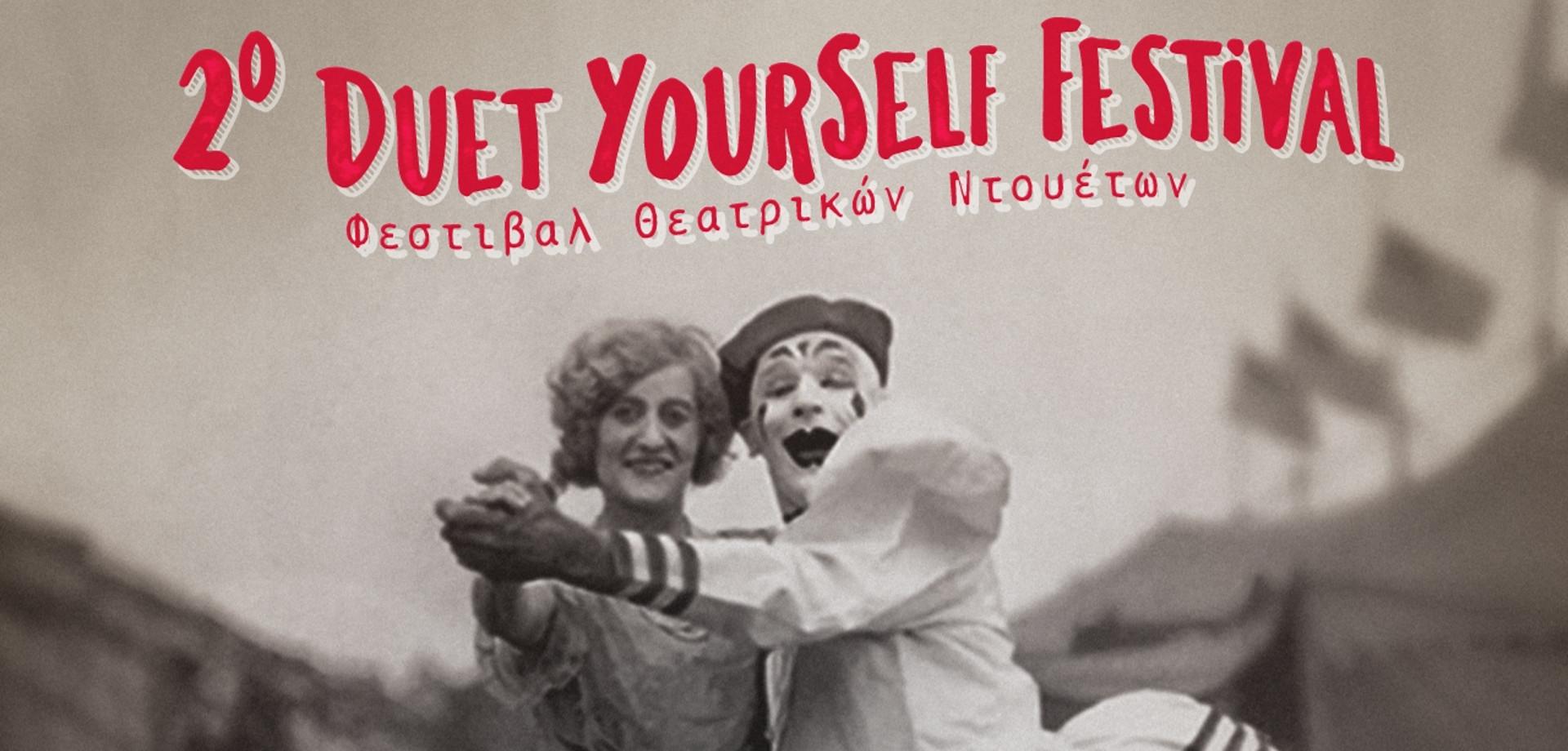 2o Duet yourself festival