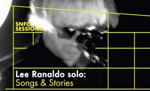 SNFCC Sessions: Lee Ranaldo solo - Songs & Stories