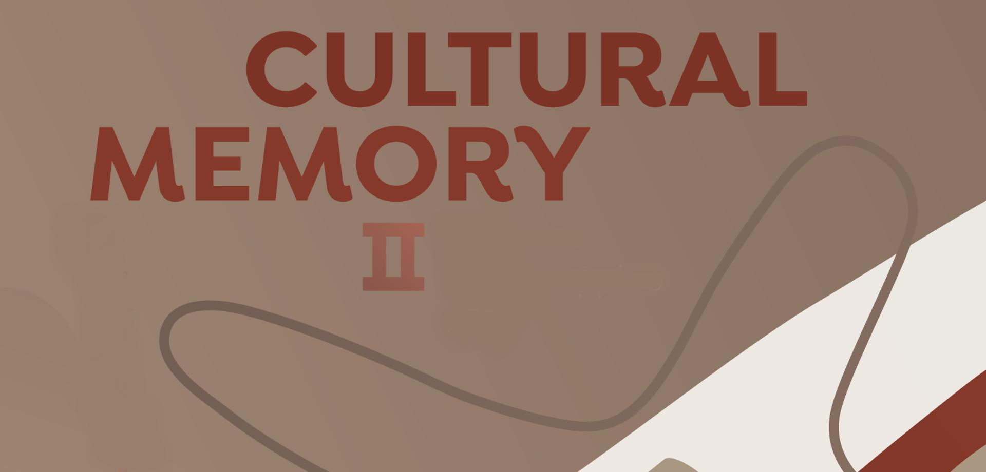 Cultural Memory II