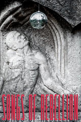 Songs of Rebellion