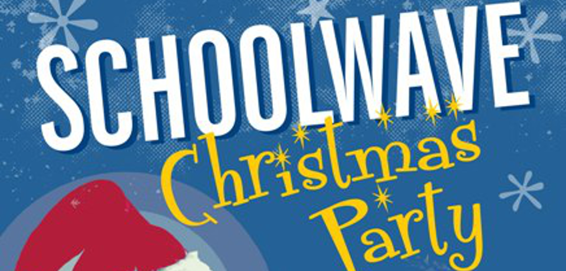 Schoolwave Christmas Party